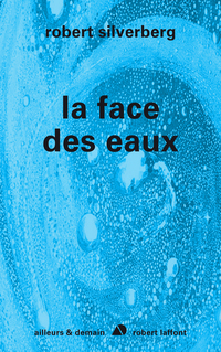 La face des eaux