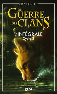 La guerre des clans - cycle 3 intégrale