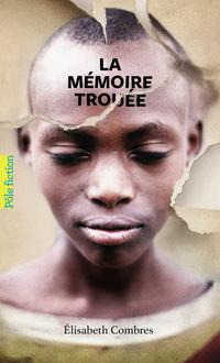 La mémoire trouée