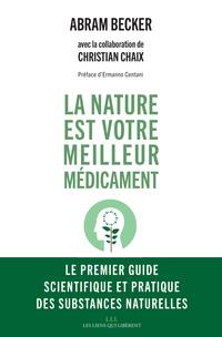 La nature est votre meilleur médicament