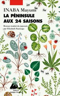 La péninsule aux 24 saisons