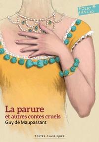 La parure et autres contes cruels (édition enrichie)