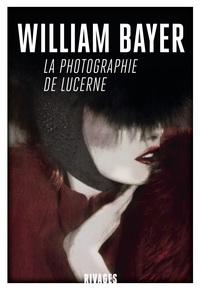La photographie de Lucerne