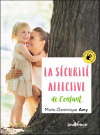 La sécurité affective de l'enfant