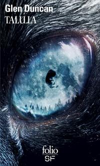 La trilogie du Dernier loup-garou (Tome 2) - Talulla