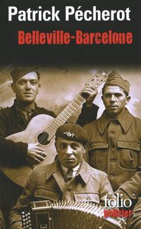 La trilogie parisienne (Tome 2) - Belleville-Barcelone