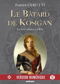 Le Bâtard de Kosigan, volume 2