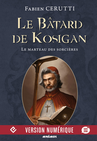 Le Bâtard de Kosigan, volume 3