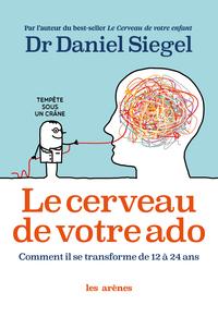 Le Cerveau de votre ado