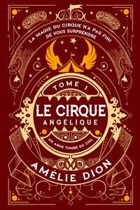 Le Cirque Angélique 1