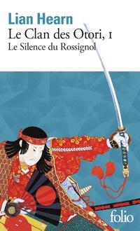 Le Clan des Otori (Tome 1) - Le Silence du Rossignol
