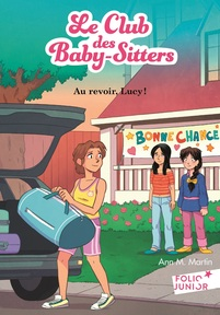 Le Club des Baby-Sitters (Tome 13) - Au revoir, Lucy!