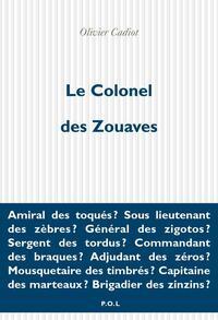 Le Colonel des Zouaves