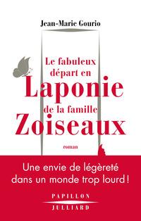 Le Fabuleux départ en Laponie de la famille Zoiseaux