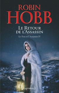 Le Fou et l'Assassin (Tome 4) - Le Retour de l'Assassin