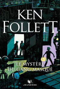 Le Mystère du gang masqué