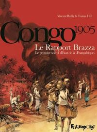 """Le Rapport Brazza. Le premier secret d'État de la """"Françafrique"""""""