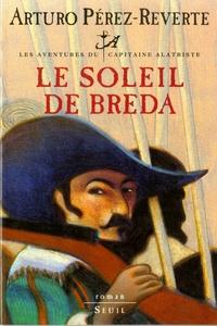 Le Soleil de Breda, Les Aventures du Capitaine Alatriste, t. 3