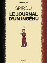 Le Spirou d'Emile Bravo - tome 1 - Le journal d'un ingénu (réédition 2018 )