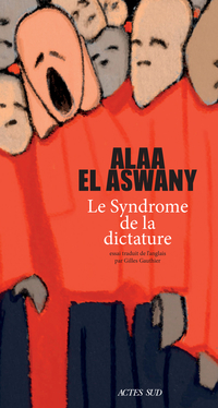 Le Syndrome de la dictature