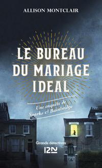 Le bureau du mariage idéal - Une enquête de Sparks & Bainbridge