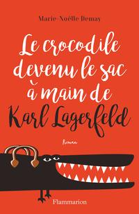 Le crocodile devenu le sac à main de Karl Lagerfeld