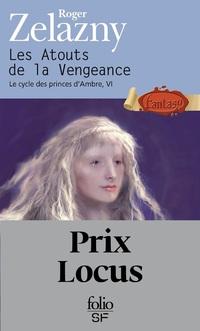 Le cycle des princes d'Ambre (Tome 6) - Les Atouts de la Vengeance