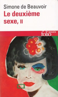 Le deuxième sexe (Tome 2) - L'expérience vécue