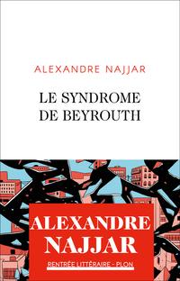Le syndrome de Beyrouth