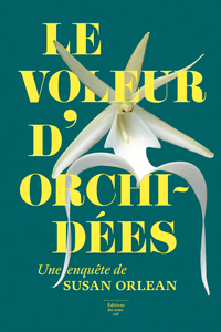 Le voleur d'orchidées