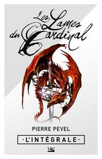 Les Lames du Cardinal - L'Intégrale