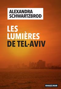 Les Lumières de Tel Aviv