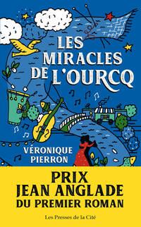 Les Miracles de l'Ourcq Prix Jean Anglade 2019
