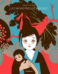 Les Monstres de Mayuko - Tome 1 - Les Monstres de Mayuko (One shot)
