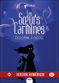 Les Sœurs Carmines - Dolorine à l'école