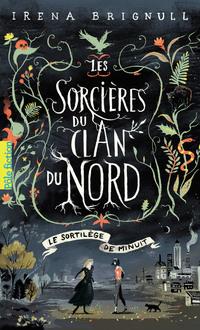Les Sorcières du clan du Nord (Tome 1) - Le Sortilège de minuit