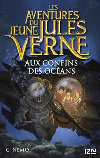 Les aventures du jeune Jules Verne - tome 4 : Aux confins des océans