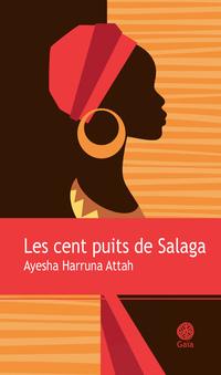 Les cent puits de Salaga