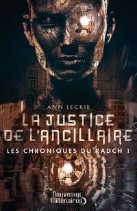 Les chroniques du Radch (Tome 1) - La justice de l'ancillaire