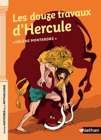Les douze travaux d'Hercule - Petites histoires de la Mythologie - Dès 9 ans