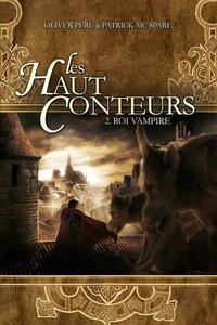 Les haut-conteurs - tome 02 Roi vampire