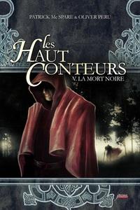 Les haut-conteurs - tome 05 La mort noire