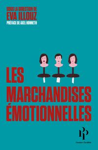 Les marchandises émotionnelles