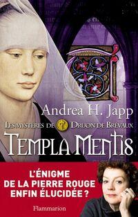 Les mystères de Druon de Brévaux (Tome 3) - Templa Mentis