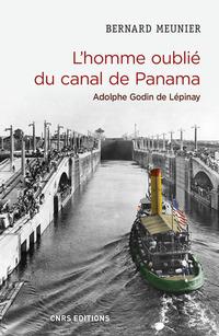 L'homme oublié du canal de Panama. Adolphe Godin de Lépinay