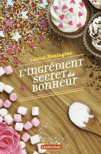 L'ingrédient secret du bonheur (Tome 1)