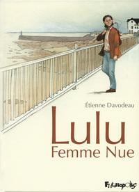 Lulu Femme Nue (L'Intégrale)