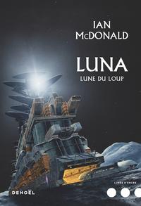 Luna (Tome 2) - Lune du loup