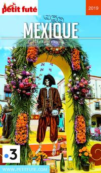 MEXIQUE 2019 Petit Futé