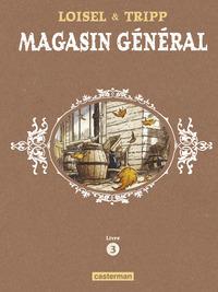 Magasin Général - L'Intégrale (Livre 3)